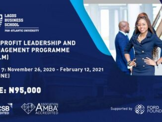 Lagos Business School (LBS) Nonprofit Leadership and Management Certificate Programme 2020 for young emerging nonprofit leaders (Scholarships Available )