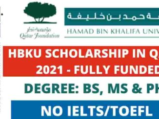 Study in Qatar Hammad Bin Khalifa University Scholarship 2021| Fully Funded BS,MS & PhD