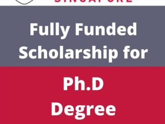 Study in Singapore Nanyang Technological University PhD Scholarship