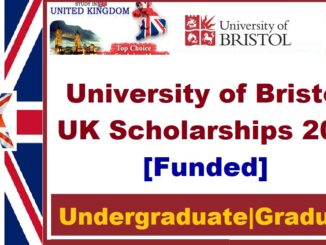 Study in UK Bristol University Scholarships 2021 For International students