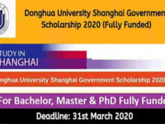 Study in China Donghua University Scholarship For International Students – Fully Funded