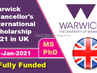 Study in UK Warwick Chancellor's International Scholarship 2021 (Fully Funded)