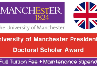 University of Manchester President's PhD Scholar Award 2021 – Fully Funded