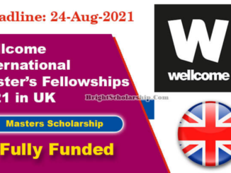 Wellcome International Master's Fellowships 2021 in UK (Fully Funded)